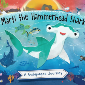 Nuevo libro: Marti the Hammerhead Shark: A Galápagos Journey Storybook